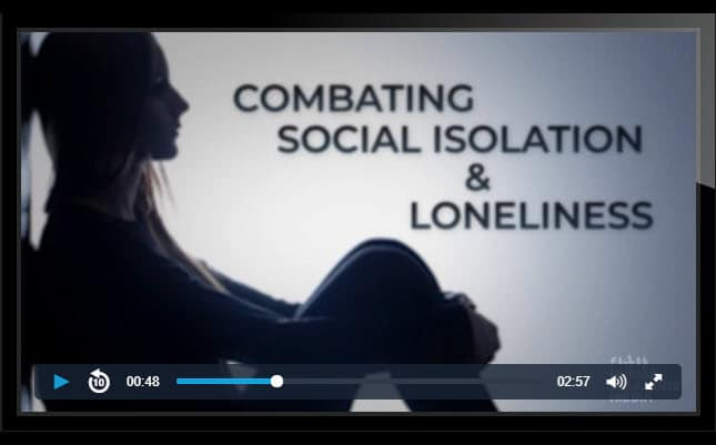 Combatting Social Isolationism and Loneliness