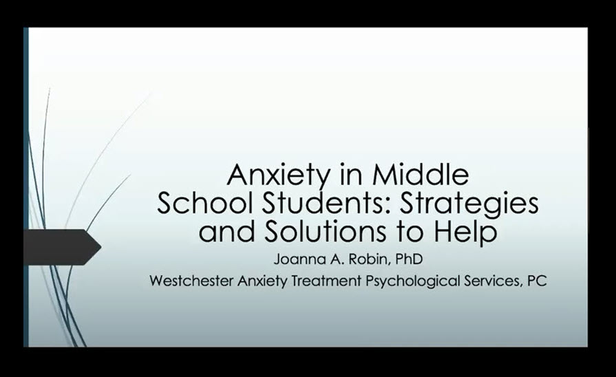 Westchester Anxiety Treatment presents to parents of Dobbs Ferry Middle School students